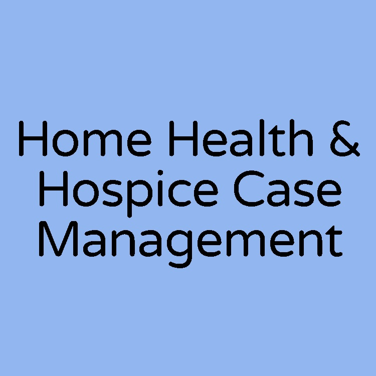 home health and hospice case management
