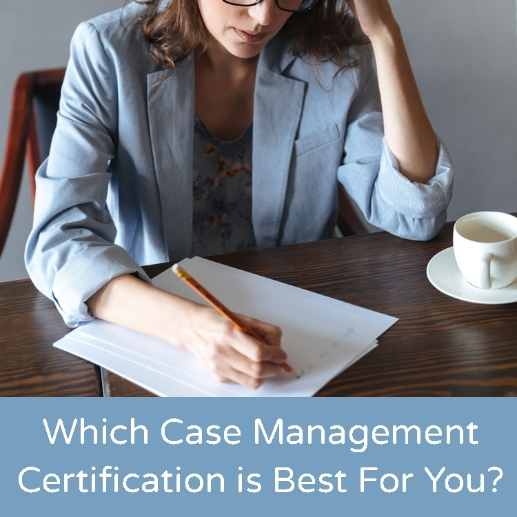 which case management certification is best for me
