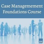 case management foundations course