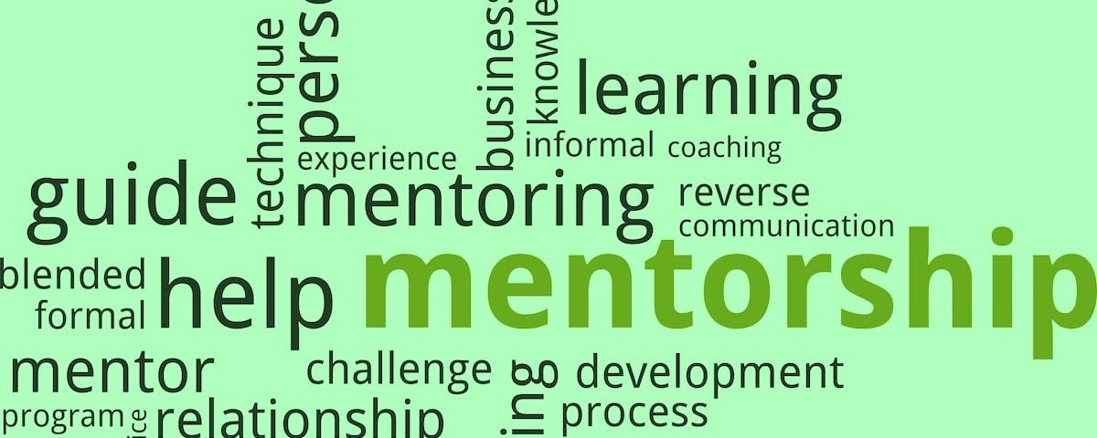 Mentorship: Sharing the Knowledge, Supporting Each Other